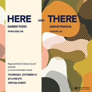 Graphic image with information about Here and There artist mural talk on Oct. 21